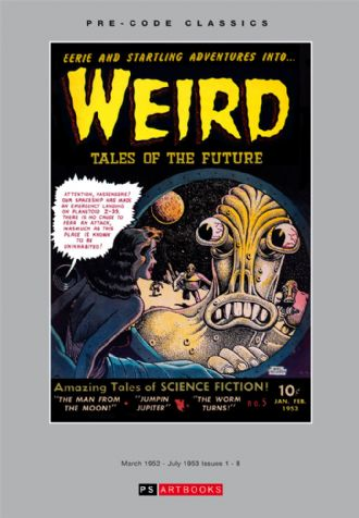Pre Code Classics Collected Works - Weird Tales Of The Future (Vol 1)